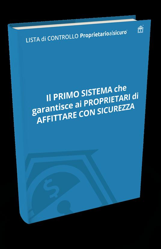 Kit Proprietario al sicuro - Il primo sistema per affittare con sicurezza